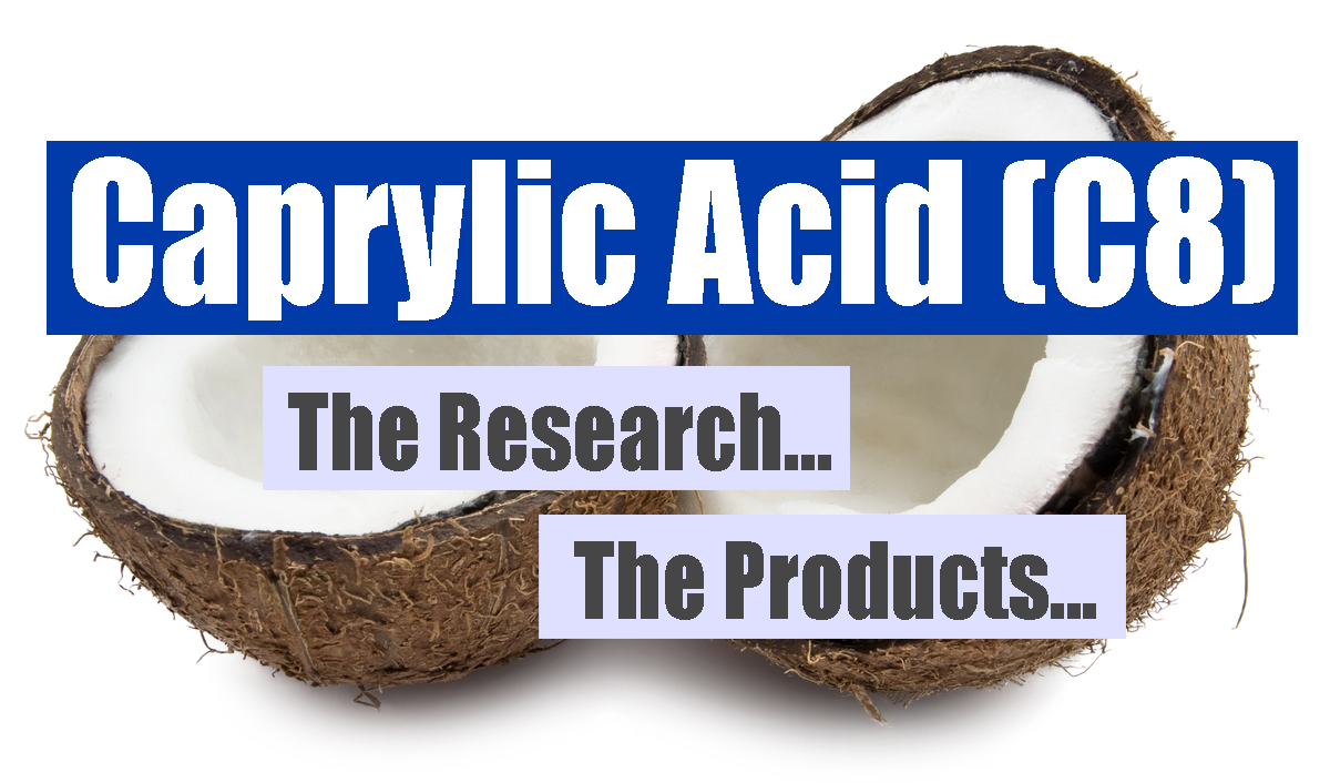 Caprylic Acid (C8): Impact on Blood Ketone Levels and Evaluating Current C8 Products